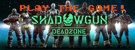 PLAYtheGAME Shadowgun Deadzone